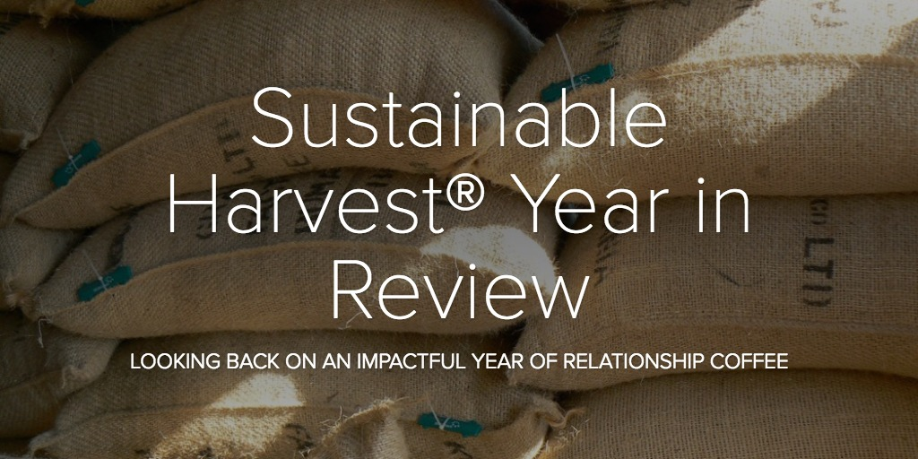 Sustainable Harvest® Year in Review